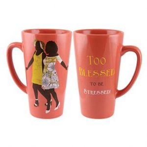 TOO BLESSED TO BE STRESSED LATTE MUG