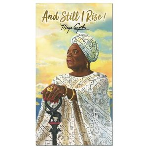 AND STILL RISE !! DR. MAYA  ANGELOU